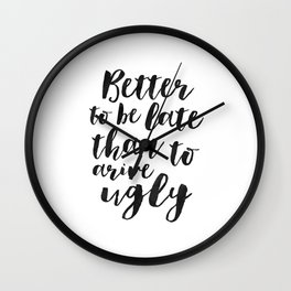 MAKEUP WALL ART, Better To Be Late Than To Arrive Ugly,Makeup Quote,Salon Decor,Girls Room Decor,Gif Wall Clock