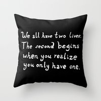 tom hiddleston Throw Pillows featuring Tom Hiddleston Quote We all have two lives by ahiddlestunned