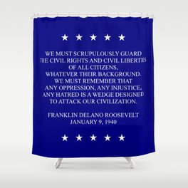 FDR QUOTE Shower Curtain