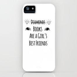 Books Are a Girl's Best Friends iPhone Case