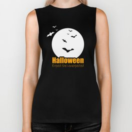 Halloween - Expect the Unexpected  Biker Tank