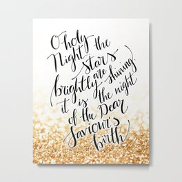 O holy nihgt in gold glitter Metal Print