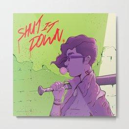 Shut It Down Metal Print