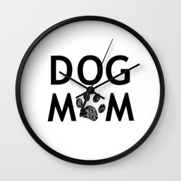 Black paw print with hearts. Dog mom text. Happy Mother's Day background Wall Clock