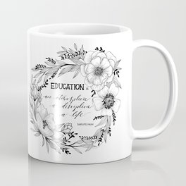 Charlotte Mason: Education is a Life Coffee Mug