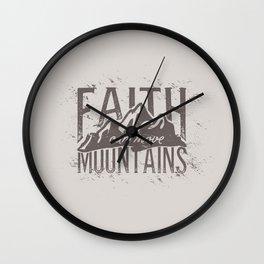 Faith Can Move Mountains Wall Clock