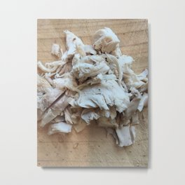 Shredded Chicken Metal Print