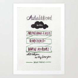 Adulthood // Dylan Moran Art Print
