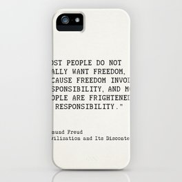 """""""Most people do not really want freedom..."""" Sigmund Freud iPhone Case"""