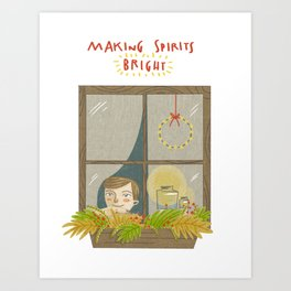 Making Spirits Bright Art Print