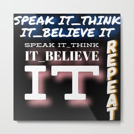 speak it Metal Print