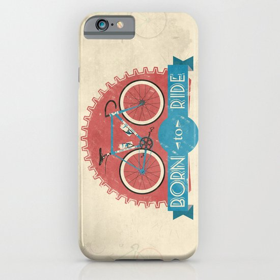 Born to Ride iPhone & iPod Case