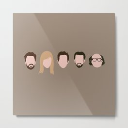 The Gang (It's Always Sunny) Metal Print