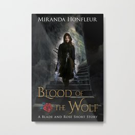 Blood of the Wolf Metal Print