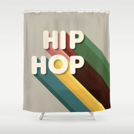 HIP HOP - typography Shower Curtain