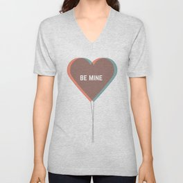 be mine Unisex V-Neck