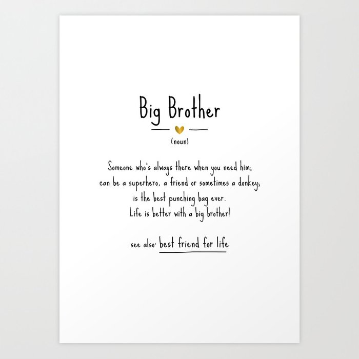 Big Brother • Definition   Quote Art Print by manonthemilkyway