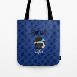 Phug Life Tote Bag