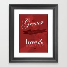 The greatest thing you'll ever learn Framed Art Print