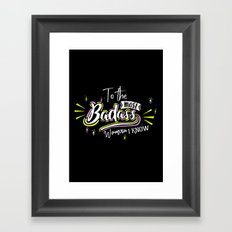 Badass Woman Framed Art Print