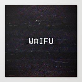 WAIFU Canvas Print
