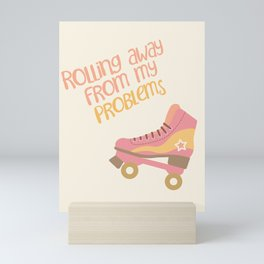 Rolling Away from my Problems Mini Art Print