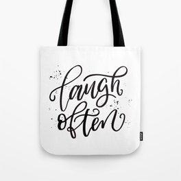 Laugh Often Tote Bag