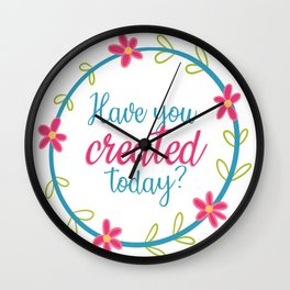 Have you created today? Wall Clock