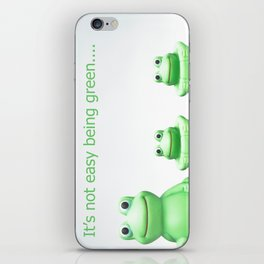 Its not easy being green iPhone Skin