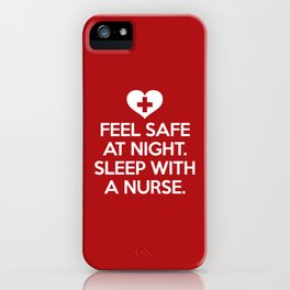 Sleep With A Nurse Funny Quote iPhone Case