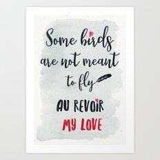 au revoir my love Art Print