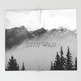 Stay Wild, mountain landscape photo, rocky mountains black and white Throw Blanket