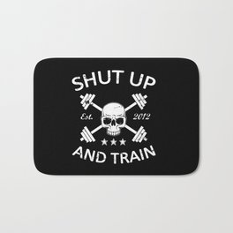 Shut Up and Train Bath Mat