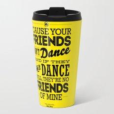 One Hit Wonder- Safety Dance in Yellow Travel Mug
