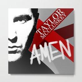Taylor McCluskey AMEN Album Cover 2012 Metal Print