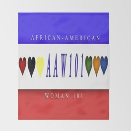 AAW101(African-America Woman 101) Throw Blanket
