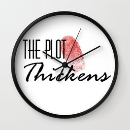 The Plot Thickens Wall Clock