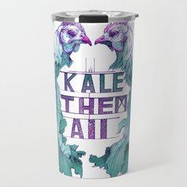 Kale Them All Travel Mug