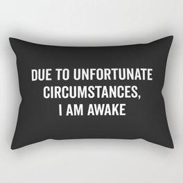 I Am Awake Funny Quote Rectangular Pillow