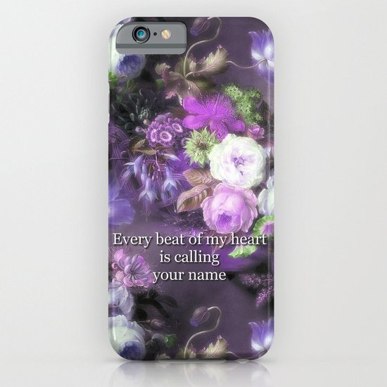 Every Beat of My heart is Calling Your Name iPhone & iPod Case