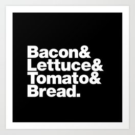 The Fab 4 - BLT Art Print