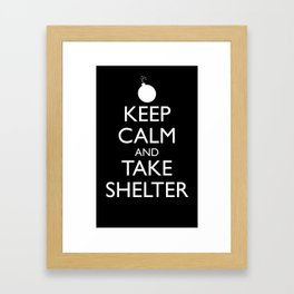 Keep Calm and Take Shelter Framed Art Print