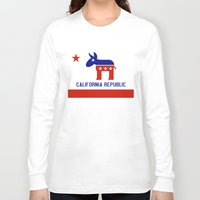political Long Sleeve T-shirts featuring Political California Republic Democrat by NorCal