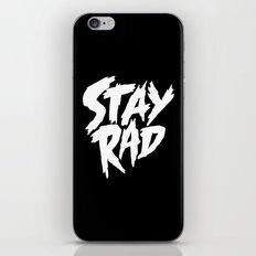 Stay Rad (on Black) iPhone & iPod Skin