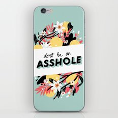 Don't Be iPhone Skin