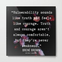 3   | Brené Brown Quotes  | 190717 | Metal Print