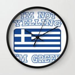 I am Greek I cries Not gift Wall Clock