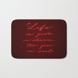 Life is just a chance - pointed pen calligraphy Bath Mat