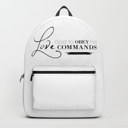 1John 5:3 For our love for God means that we obey his commands.Christian Bible Verse Backpack