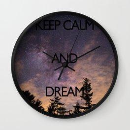 KEEP CALM and dream Wall Clock